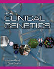 The New Clinical Genetics by Andrew Read, Dian Donnai (Paperback, 2006)