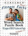 Circle It, Fitness Facts, Book 1, Word Search, Puzzle Book by Lowry Global Media LLC, Mark Schumacher (Paperback / softback, 2014)
