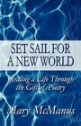 Set Sail for a World 9781448944170 by Mary McManus Paperback