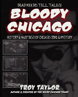 Bloody Chicago by Troy (Paperback, 2006)