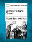 Salmon Portland Chase. by Albert Bushnell Hart (Paperback / softback, 2010)