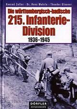 Die württembergisch-badische 215. Infanterie-Division NEU (Westfeldzug Wolchow)