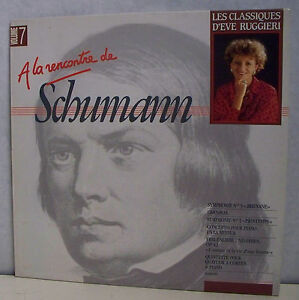 33-tours-ROBERT-SCHUMANN-Disk-LP-12-034-CLASSICAL-D-039-EVE-RUGGIERI-Vol-7-CBS-4953