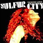 Talking Loud (dig) 0095081018129 by Sulfur City CD