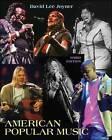 American Popular Music by David Lee Joyner (Paperback, 2008)