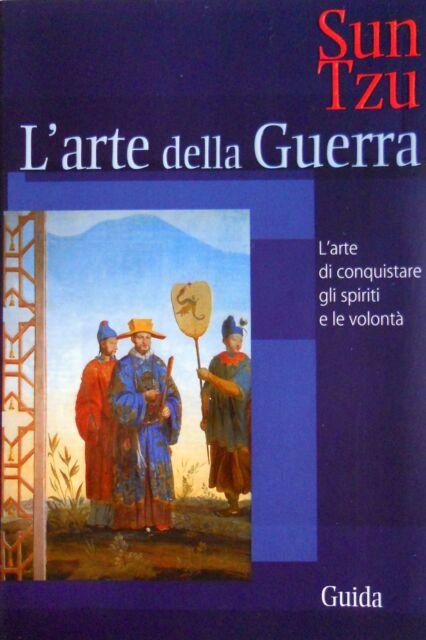 SUN TZU L'ARTE DELLA GUERRA TRA GLOBALIZZAZIONE E TERRORISMO GUIDA 2005