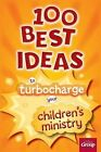 100 Best Ideas to Turbo Charge Your Children's Ministry by Scott Werner, Dale Hudson (Paperback / softback, 2013)