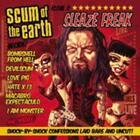 Sleaze Freak von Scum of the Earth (2009)