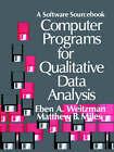 Computer Programs for Qualitative Data Analysis: A Software Sourcebook by Matthew B. Miles, Eben Weitzman (Paperback, 1995)