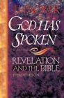 God Has Spoken: Revelation and the Bible by Dr J I Packer (Paperback / softback, 1994)