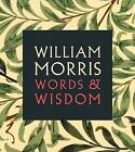 William Morris: Words & Wisdom by National Portrait Gallery Publications (Paperback, 2014)
