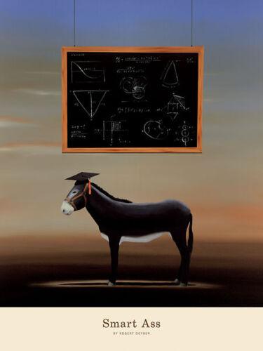 FUN COLLEGE ART PRINT POSTER Smart Ass by Robert Deyber FUNNY GRADUATION GIFT