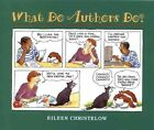 What Do Authors Do? by Eileen Christelow (Paperback, 1998)