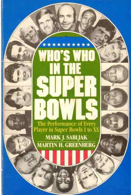 WHO'S WHO IN THE SUPER BOWLS Sablijzk, Mark J.  Signed by Mark Sablijzk