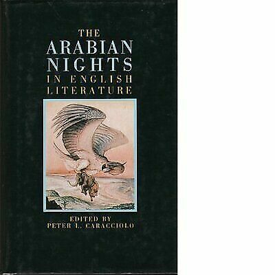 The Arabian nights in English literature: Studies in the reception of the The th