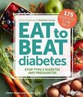 Diabetic Living Eat to Beat Diabetes by Diabetic Living Editors (Book, 2016)