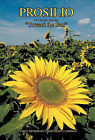 Prosilio: Toward the Sun by Carol Olsen LaMonda (Hardback, 2011)