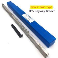 6mm C Push Type Hss Keyway Broach Metric Size Cnc Machine Metalworking Tool