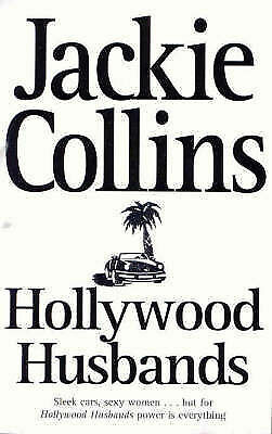 """AS NEW"" Collins, Jackie, Hollywood Husbands Book"
