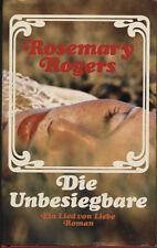 Rosemary Rogers - Die Unbesiegbare