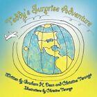 Teddy's Surprise Adventure 9781456740696 by Christine Terango Book