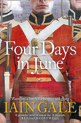 1 of 1 - Four Days in June by Iain Gale (Paperback, 2007)