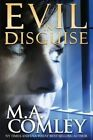 Evil in Disguise by M a Comley, Miss M a Comley (Paperback / softback, 2014)