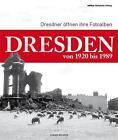 Dresden von 1920 bis 1989 von Jürgen Richter (2014, Gebundene Ausgabe)