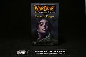 Warcraft-5-La-Guerre-des-Anciens-2-L-039-Ame-du-Dragon-Knaak-Fleuve-Noir