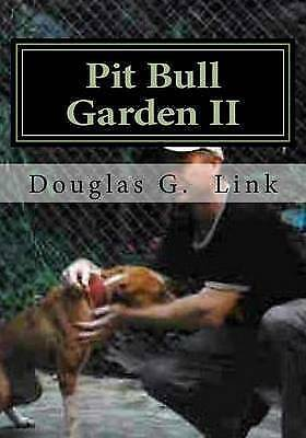 Pit Bull Garden : Stop That Train - I Wanna Get Off, Paperback by Link, Dougl...