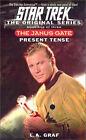 The Janus Gate: Bk.1: Present Tense by L. A. Graf (Paperback, 2002)