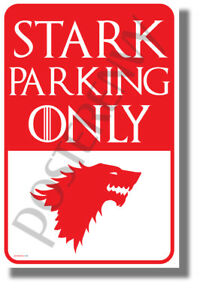 Stark-Parking-Only-NEW-Humor-GoT-Funny-POSTER-hu442