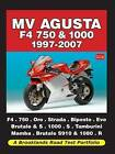 MV Agusta F4 750 and 1000 1997-2007 Road Test Portfolio by Brooklands Books Ltd (Paperback, 2009)