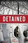The Navy JAG: Detained by Don Brown (2015, Paperback)