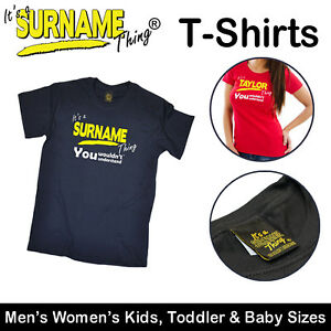 It-039-s-A-Surname-Thing-Family-T-Shirts-Men-039-s-Womens-Kids-Baby-tshirts-t-shirts