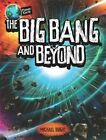 The Big Bang and Beyond by Michael Bright (Hardback, 2016)