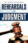 Rehearsals for Judgment by Dr Stuart McCutcheon (Paperback / softback, 2009)