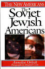 The Soviet Jewish Americans by Annelise Orleck (Hardback, 1999)