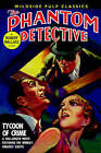 The Phantom Detective: Tycoon of Crime by Robert Wallace (Paperback / softback, 2005)