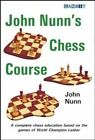 John Nunn's Chess Course by John Nunn (Paperback, 2014)