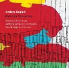 Marimba Concertos von Christensen,Aalborg so,Bednarska (2014)