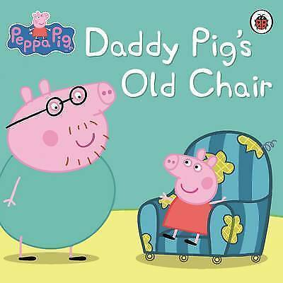 """""""AS NEW"""" Ladybird, Peppa Pig: Daddy Pig's Old Chair Book"""