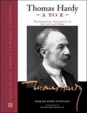 Thomas Hardy A to Z: The Essential Reference to His Life and Work (Facts on File