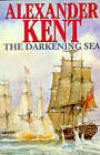 The Darkening Sea by Alexander Kent (Hardback, 1993)