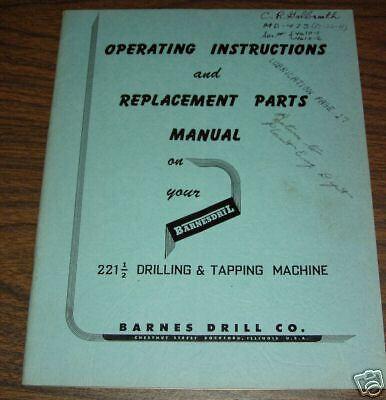 Barnes 221 1//2 HD Drill Parts Maint Operators Manual