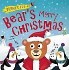 Planet Pop-Up: Bear's Merry Christmas by Jonathan Litton (Hardback, 2015)