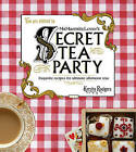 Ms Marmite Lover's Secret Tea Party by Kersten Rodgers (Hardback, 2014)