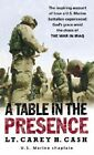 A Table in the Presence by LT Carey H Cash (Paperback / softback)