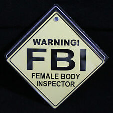 "7"" Funny FBI Sign Stag Gift novelty Emblem Car Door Sign Window metal Sex Decal"