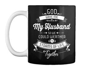 I Love You Forever My Husband - God Gave Me So We Could Weather Gift Coffee Mug
